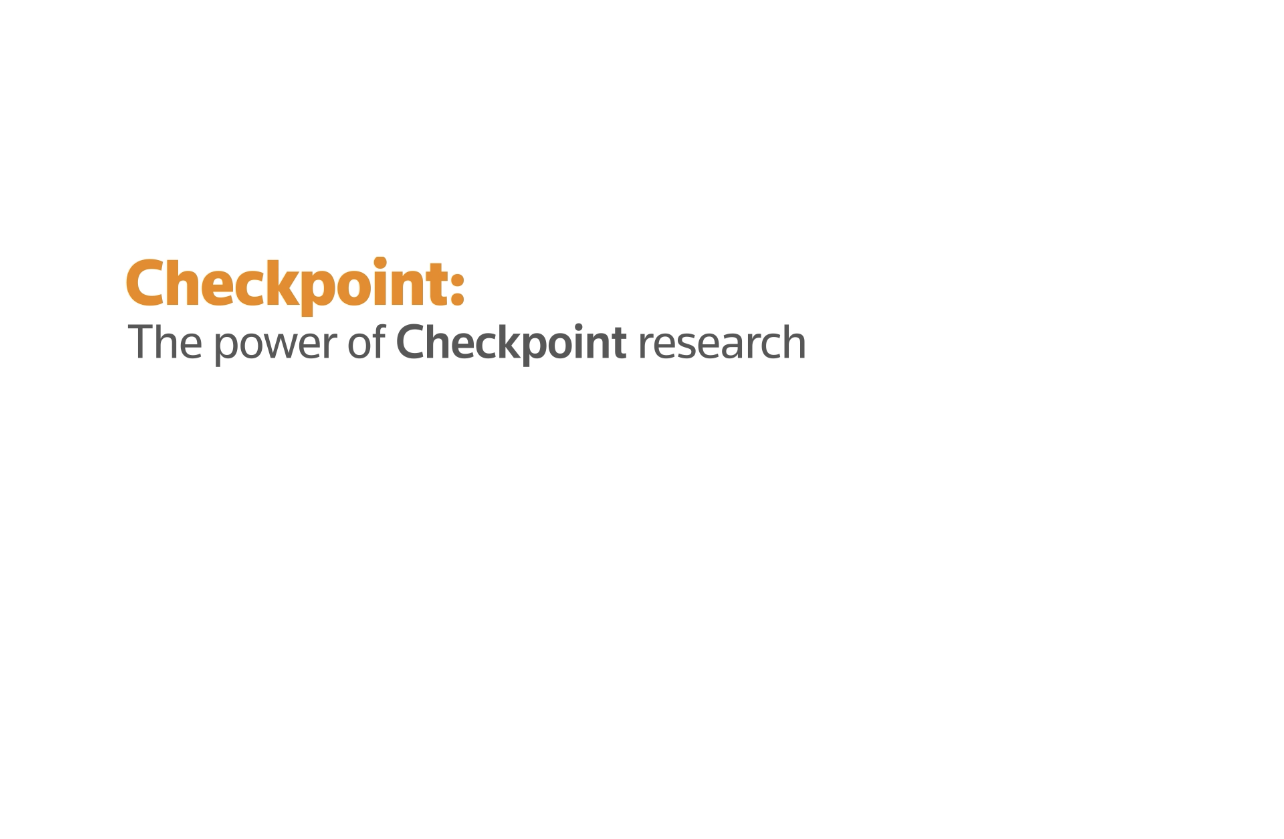 Checkpoint: The power of Checkpoint research
