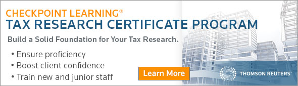 Checkpoint Learning Tax Research Certificate Program.  Learn more...