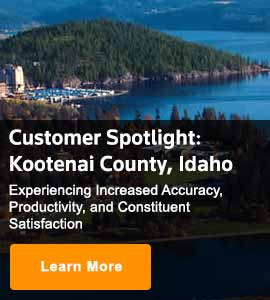 Customer Spotlight: Kootenai County Idaho, Experiencing increased accuracy, productivity and constituent satisfaction. Learn more.
