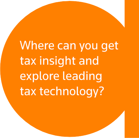 Where can you get tax insight and explore leading tax technology?