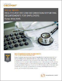 Free Special Report: Health Care Reform Information Reporting Requirements for Employers