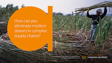 How Can You Eliminate Modern Slavery in Complex Supply Chains?