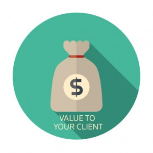 Value to Your Client